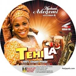 100% GOSPEL PRAISE by Tehila Oladele