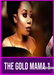 THE GOLD MAMA 1