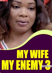 MY WIFE MY ENEMY 3
