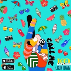 Call Me by K.O ft. Runtown