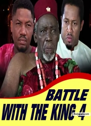 BATTLE WITH THE KING 4