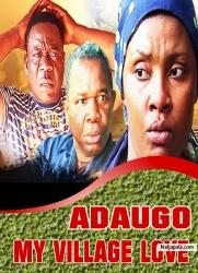 ADAUGO MY VILLAGE LOVE