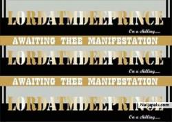 Awaiting Thee Manifestation (Atmdeeprince)