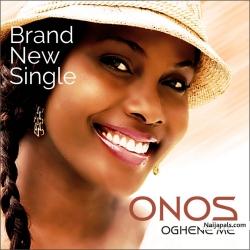 Oghene Me by Onos