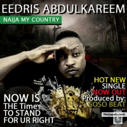 Naija My country by Eedris Abdulkareem