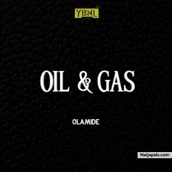 Oil & Gas by Olamide