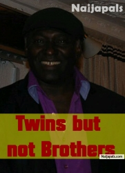 Twins But Not Brothers