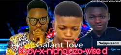 Gallant love by Kboy ft Nicholazo x wise D