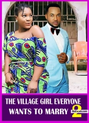 THE VILLAGE GIRL EVERYONE WANTS TO MARRY 2