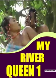 MY RIVER QUEEN 1