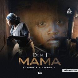 Mama by Debi J