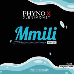Mmili (Water) by Phyno x DJ Enimoney