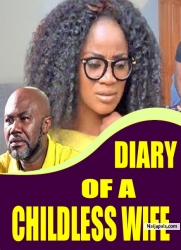 DIARY OF A CHILDLESS WIFE