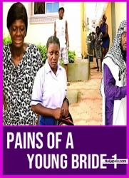 Pains Of A Young Bride 1