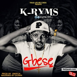 GBESE by k ryms ft lil kesh