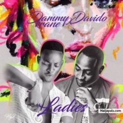 Ladies by Dammy Krane & Davido