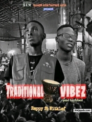 Traditional Vibes by Reppy X Witklef