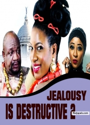 JEALOUSY IS DESTRUCTIVE 2