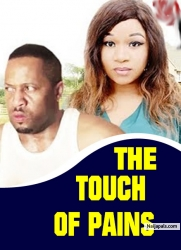 THE TOUCH OF PAINS