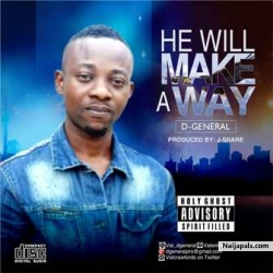 He Will Make A Way by D-General