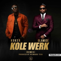 Kolewerk (Remix) by Koker ft Olamide