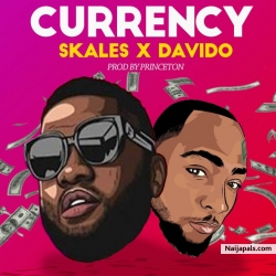 Currency by Skales X Davido