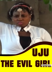 Uju The Evil Girl
