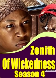 Zenith Of Wickedness Season 4