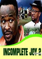 INCOMPLETE JOY 2