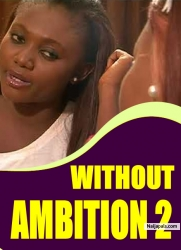WITHOUT AMBITION 2