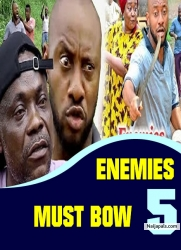 ENEMIES MUST BOW 5