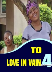 TO LOVE IN VAIN 4