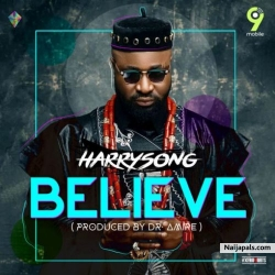 Believe by Harrysong