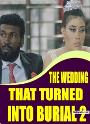 THE WEDDING THAT TURNED INTO BURIAL 2