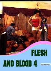 FLESH AND BLOOD 4