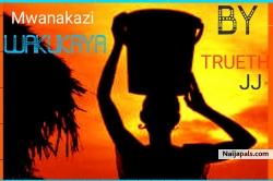 Mwanakazi Wakukaya (Prod. By DJ Kenlo) by Trueth JJ