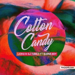 Cotton Candy by Leriq & DJ Tunez feat. Burna Boy