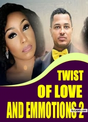 TWIST OF LOVE AND EMMOTIONS 2