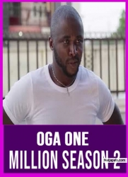 Oga One Million Season 2