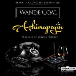 Ashimapeyin by Wande Coal