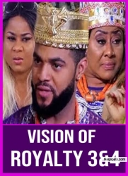 VISION OF ROYALTY 3&4