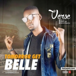 Tomorrow Get Belle by Mr Verse