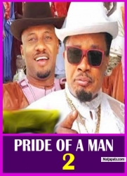 PRIDE OF A MAN 2