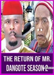 The Return Of Mr. Dangote Season 2