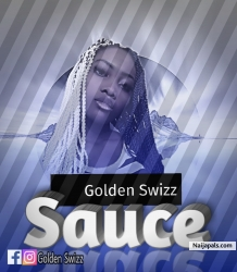 Sauce by Golden Swizz
