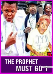THE PROPHET MUST GO 1