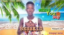 Where You Dey by Besskid