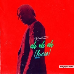 """Oh Oh Oh"" (Lucie) by Runtown"