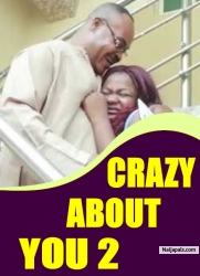CRAZY ABOUT YOU 2