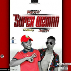 Wilson ft Yaleboi by Super Woman